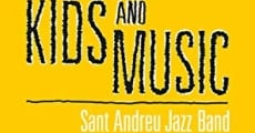 Película A Film About Kids and Music. Sant Andreu Jazz Band