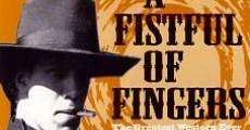 Filme completo A Fistful of Fingers