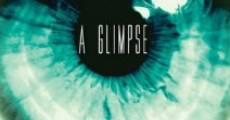 A Glimpse (2014)