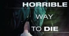 Filme completo A Horrible Way to Die