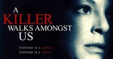 A Killer Walks Amongst Us film complet