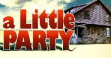 Filme completo A Little Party