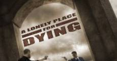 A Lonely Place for Dying (2009) stream