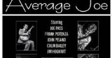 A Not So Average Joe (2013) stream