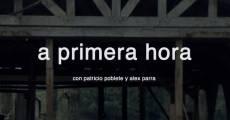 A primera hora (2012) stream