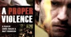 Película A Proper Violence
