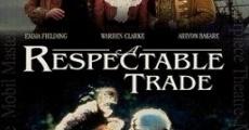 Filme completo A Respectable Trade