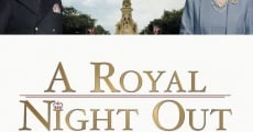 A Royal Night Out streaming