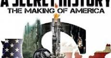 A Secret History: The Making of America (2014) stream