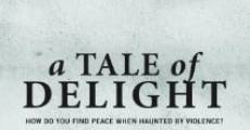 A Tale of Delight (2012) stream