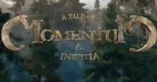 Película A Tale of Momentum & Inertia