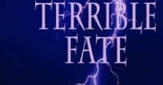 Filme completo A Terrible Fate