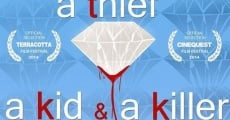 Filme completo A Thief, a Kid & a Killer