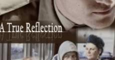 Película A True Reflection