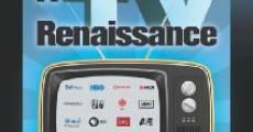 Película A TV Renaissance