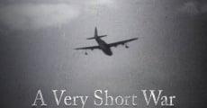 A Very Short War (2010) stream