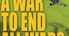 A War to End All Wars (2010)