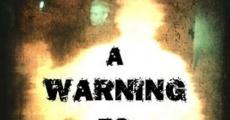 Película Una advertencia para los curiosos