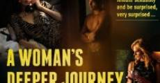 A Woman's Deeper Journey Into Sex streaming