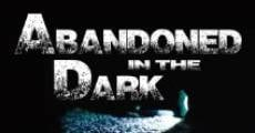 Filme completo Abandoned in the Dark