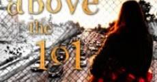 Above the 101 (2014) stream