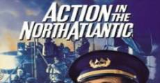 Action in the North Atlantic film complet