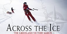 Across the Ice: The Greenland Victory March streaming
