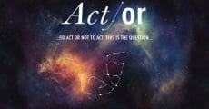 Act/Or streaming