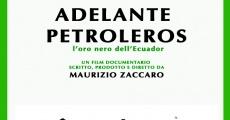 Adelante Petroleros! L'oro nero dell' Ecuador streaming