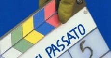 Filme completo ...Addio del passato...