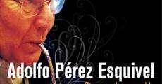 Película Adolfo Pérez Esquivel. Otro mundo es posible