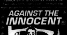 Película Against the Innocent