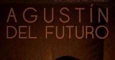 Película Agustín del futuro