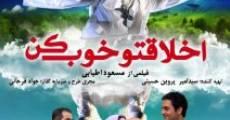 Película Akhlagheto Khoub kon