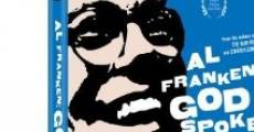 Película Al Franken: God Spoke