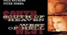 South of Heaven, West of Hell streaming