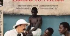 Película Albert Schweitzer: Called to Africa