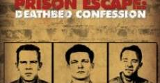 Alcatraz Prison Escape: Deathbed Confession streaming