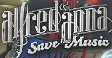 Película Alfred & Anna Save the Music
