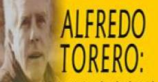 Película Alfredo Torero: cuatro estaciones de un hombre total