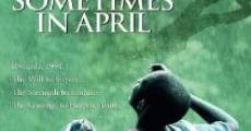 Sometimes in April film complet