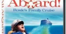 Película All Aboard! Rosie's Family Cruise
