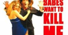 Película All Babes Want to Kill Me