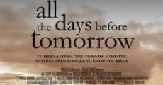 Película All the Days Before Tomorrow