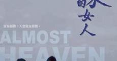 Película Almost Heaven