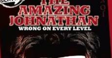 Película Amazing Johnathan: Wrong on Every Level