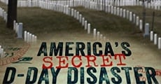 Filme completo America's Secret D-Day Disaster