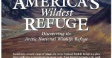 Película America's Wildest Refuge: Discovering the Arctic National Wildlife Refuge