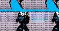 Película American Dialectics