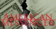 Película American Messenger